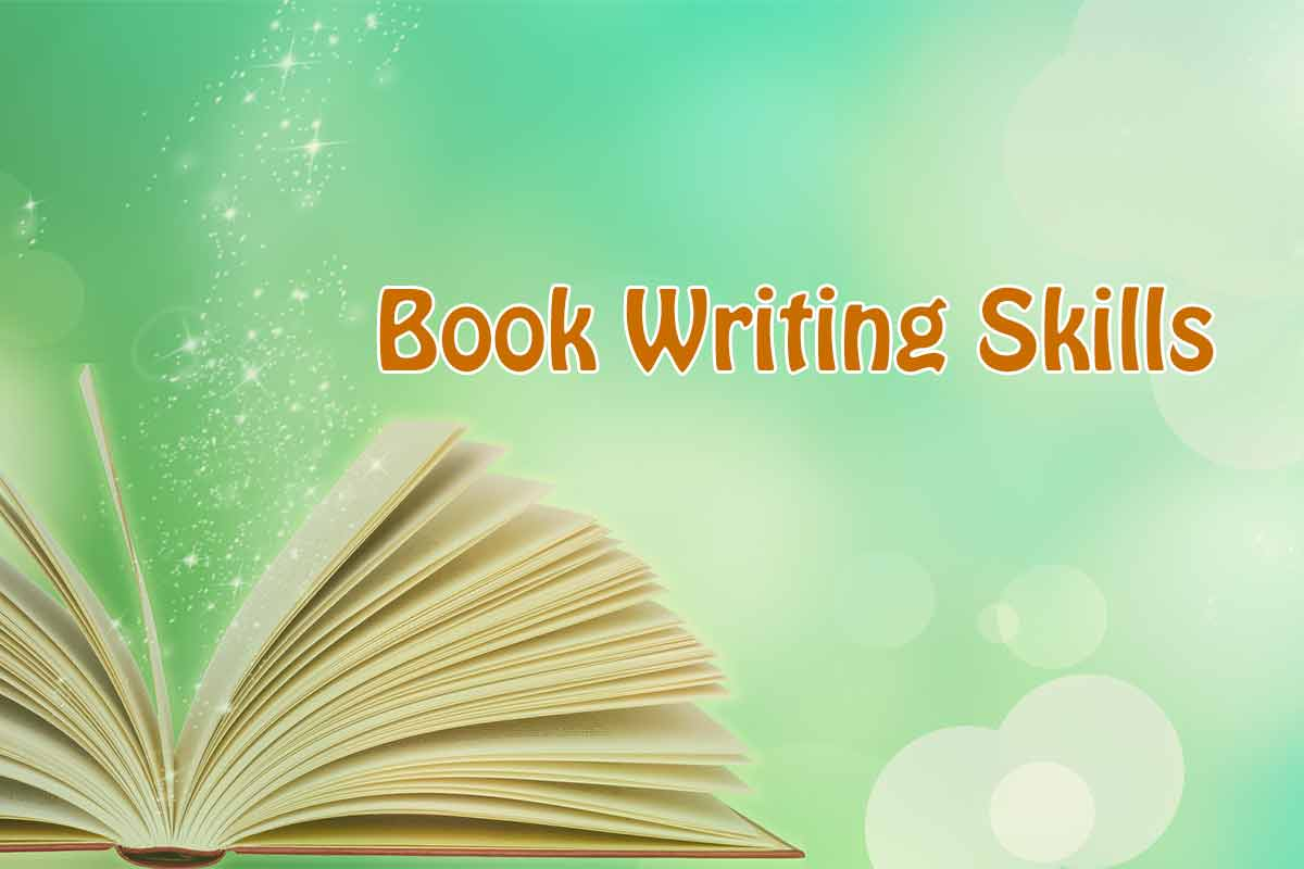 Book Writing Skills and Tips to Help You Write One