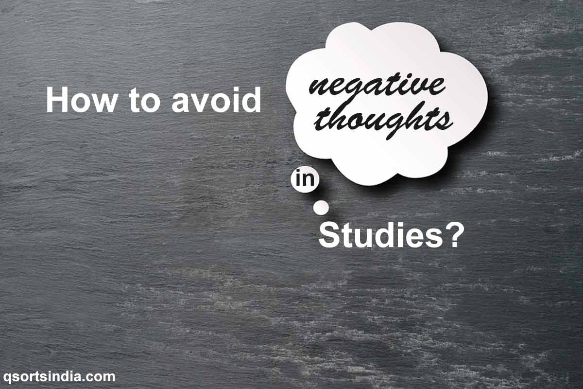 How to Avoid Negative Thoughts While Studying?