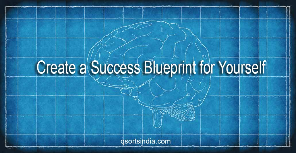12 Awesome Steps to Create a Success Blueprint for Yourself