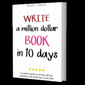Write a million dollar book in 10 days